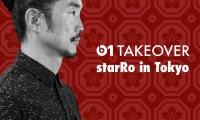 Takeover:starRo in Tokyo